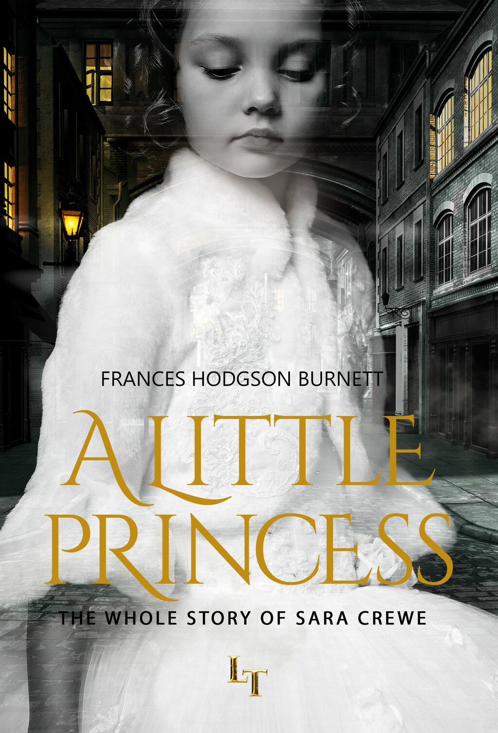 A Little Princess by Frances Hodgson Burnett - Land of Tales