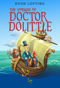 The Voyages of Doctor Dolittle by Hugh Lofting - Land of Tales