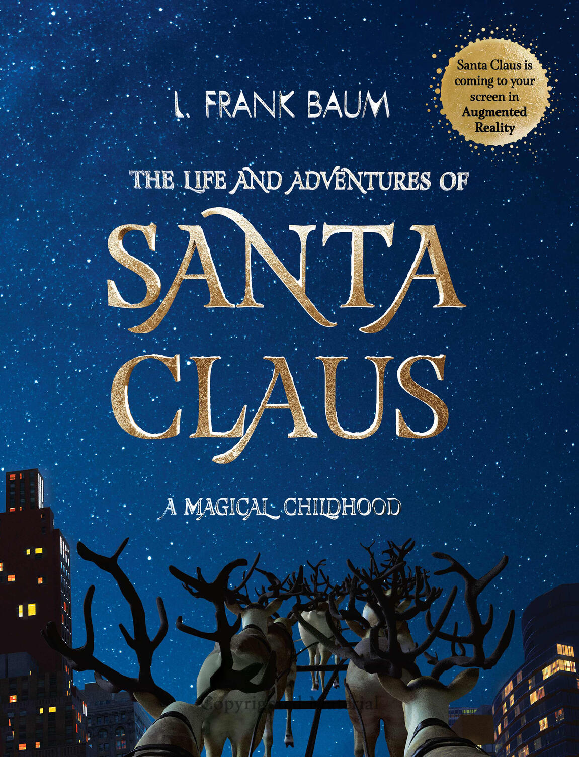 The Life and Adventures of Santa Claus. A Magical Childhood by L. Frank Baum - Land of Tales